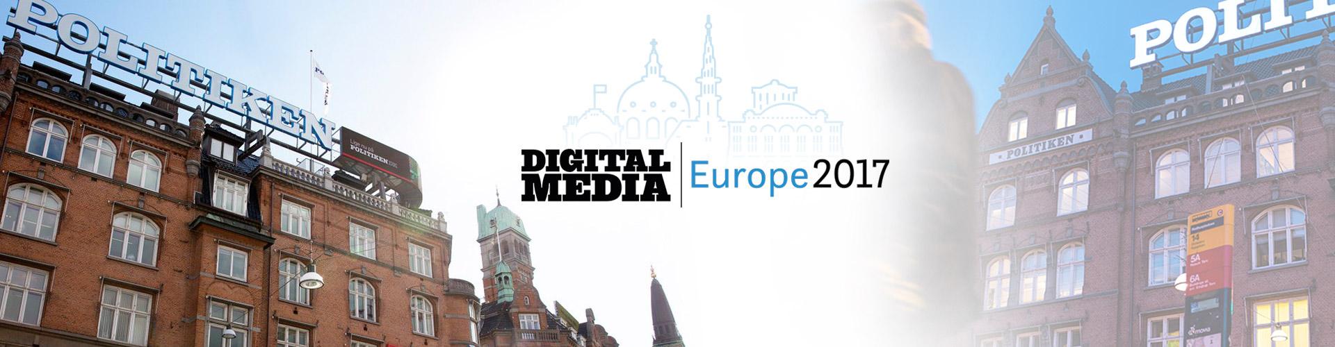 Digital Media Europe 2017 Round-up