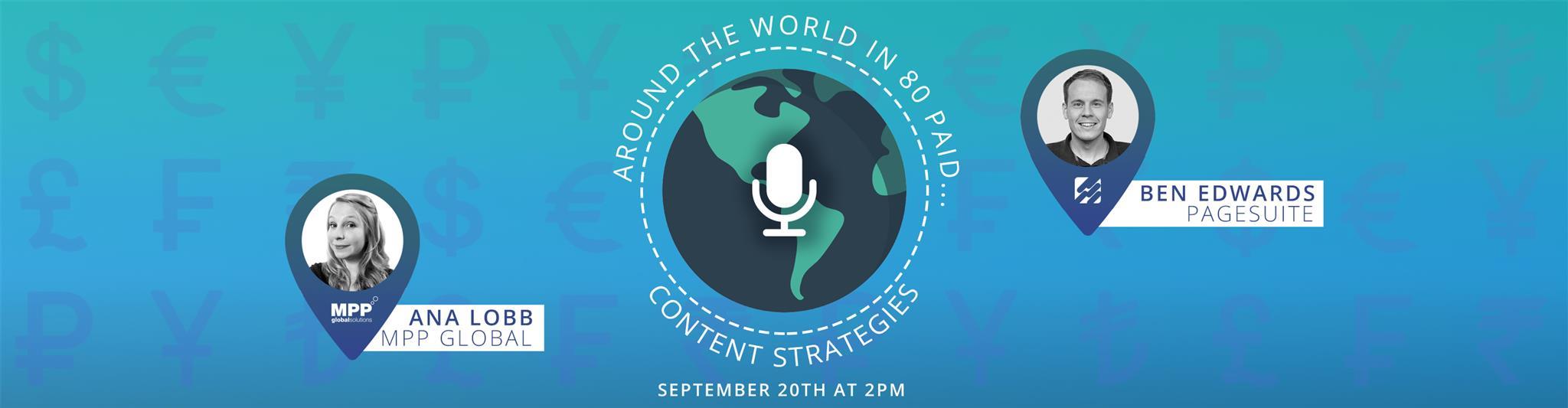 WEBINAR: Around the World in 80 Paid…Content Strategies