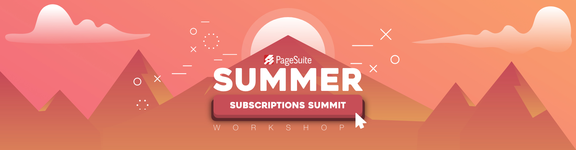 PageSuite's Summer Subscriptions Summit