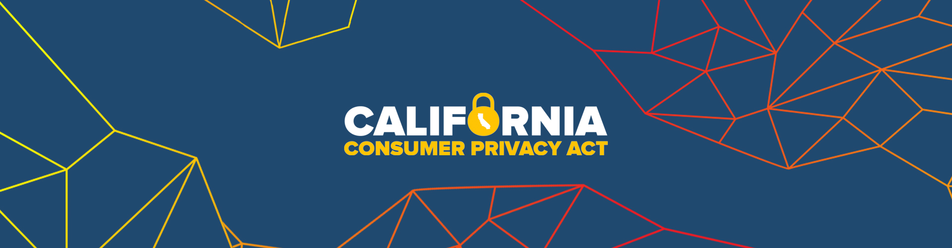 What Does the California Consumer Privacy Act Mean (CCPA)?