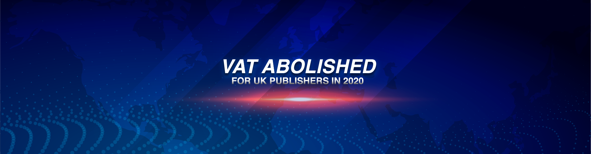 Digital Edition Tax – VAT Abolished for UK Publishers in 2020