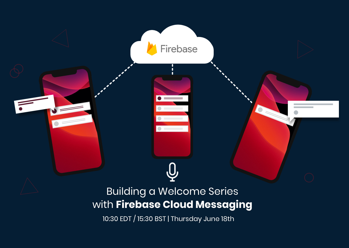 building_a_welcome_series_with_firebase_cloud_messaging_resource